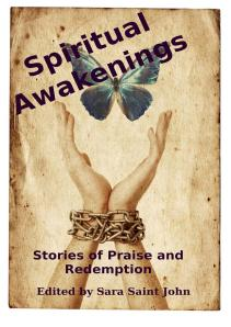 Spiritual Awakenings Book Cover Coming May 10, 2013!